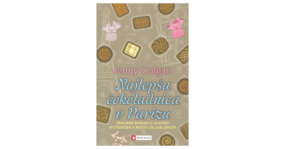 Najlepša čokoladnica v Parizu - Jenny Colgan | Menschenrechtaufnahrung.org
