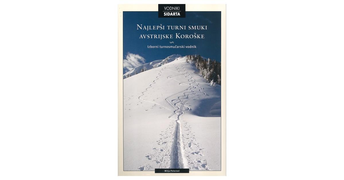 Najlepši turni smuki avstrijske Koroške - Mitja Peternel | Fundacionsinadep.org