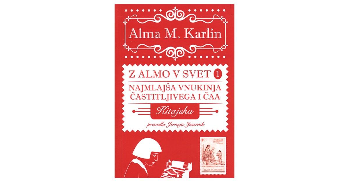 Najmlajša vnukinja častitljivega I Čaa - Alma M. Karlin | Menschenrechtaufnahrung.org