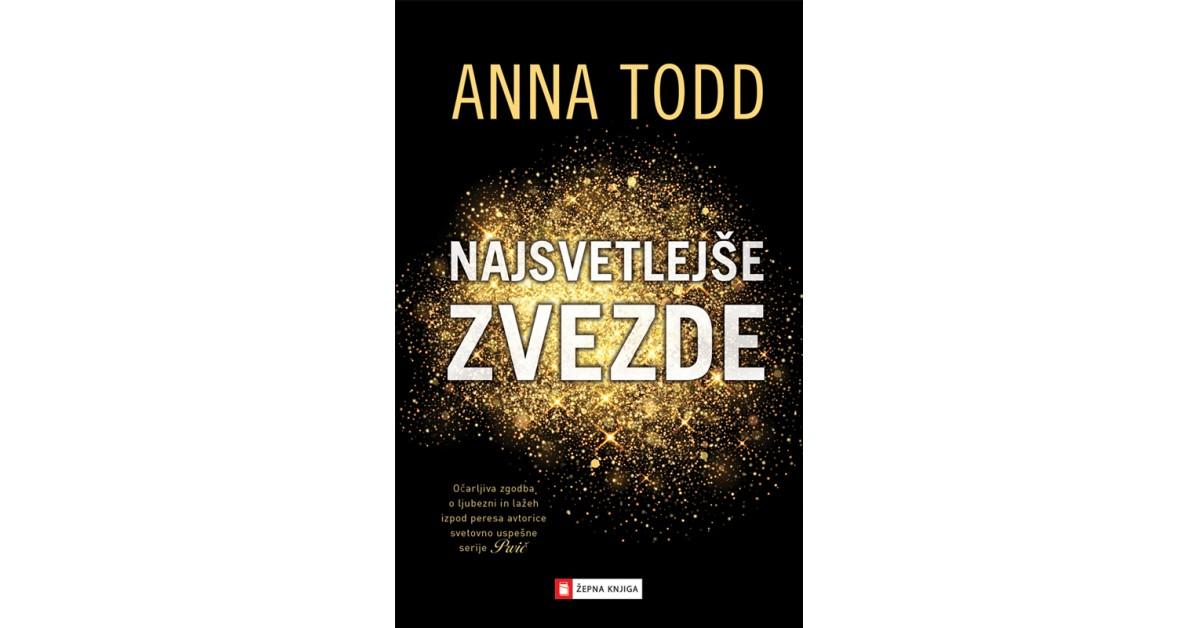 Najsvetlejše zvezde - Anna Todd   Fundacionsinadep.org