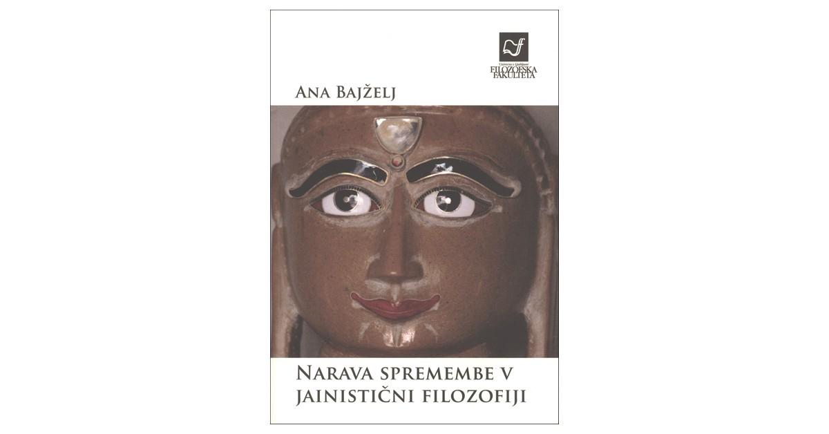 Narava spremembe v jainistični filozofiji - Ana Bajželj | Fundacionsinadep.org