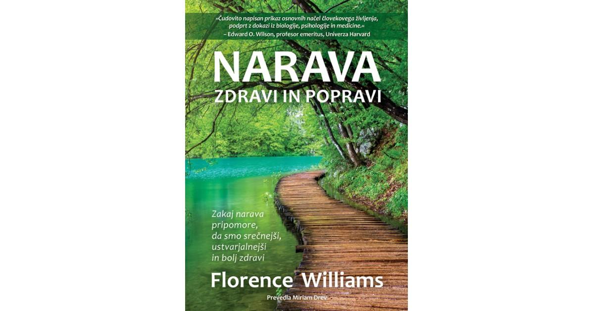 Narava zdravi in popravi - Florence Williams | Fundacionsinadep.org