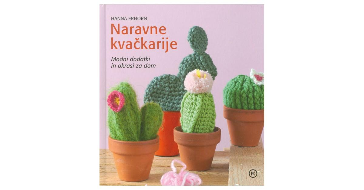 Naravne kvačkarije - Hanna Erhorn | Fundacionsinadep.org