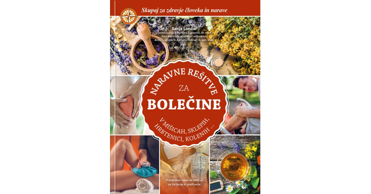 Naravne rešitve za bolečine v mišicah, sklepih, hrbtenici, kolenih ... - Sanja Lončar   Menschenrechtaufnahrung.org