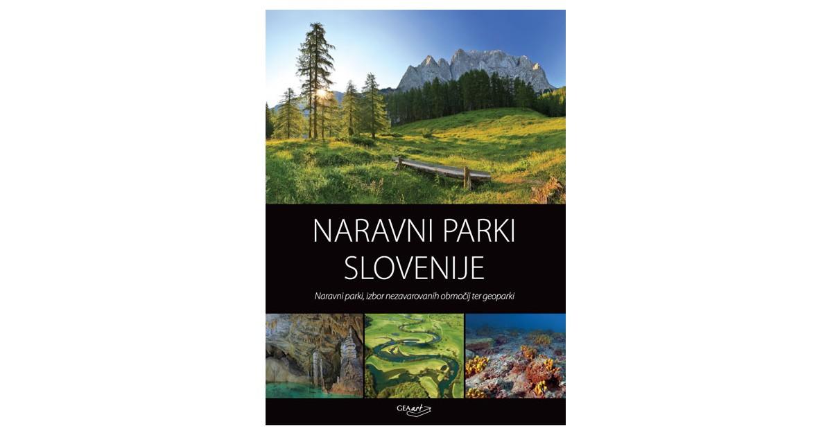Naravni parki Slovenije - Tomaž Acman, ... [et al.]   Menschenrechtaufnahrung.org