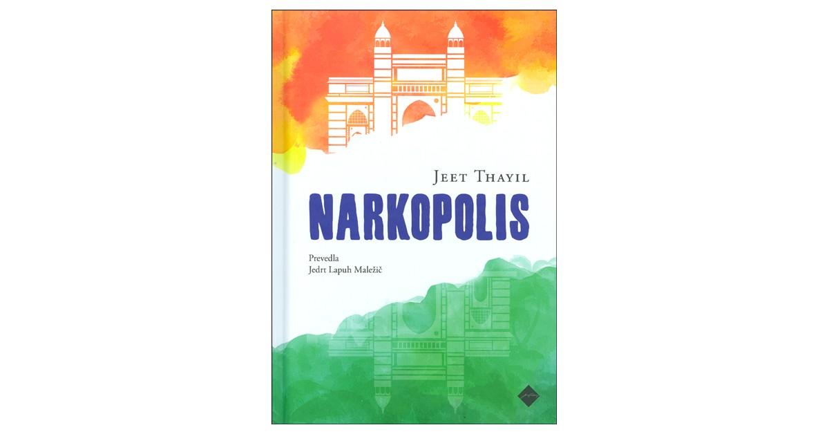 Narkopolis - Jeet Thayil | Fundacionsinadep.org