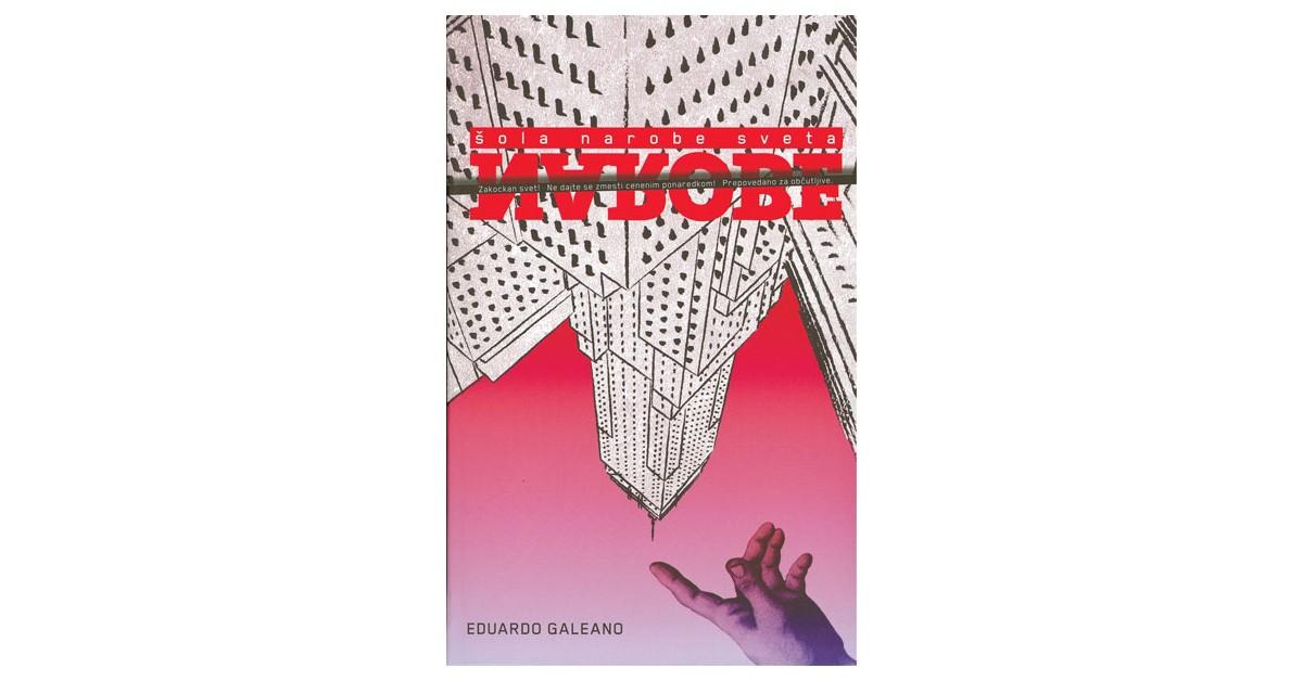 Narobe - Eduardo Galeano | Fundacionsinadep.org