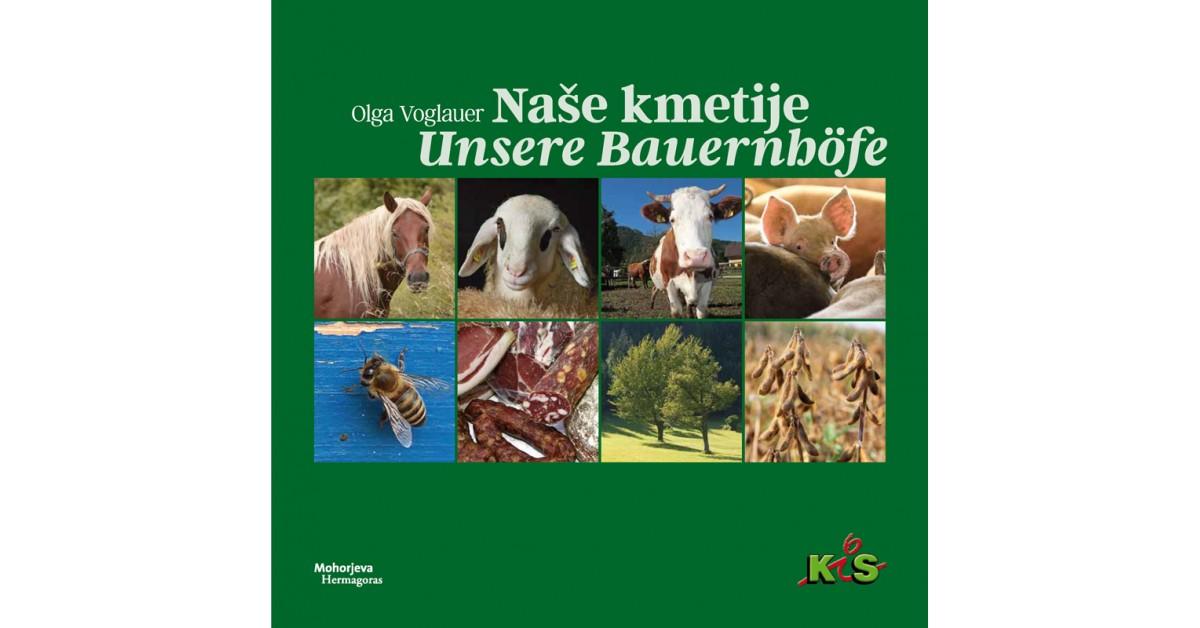 Naše kmetije = Unsere Bauernhöfe - Olga Voglauer   Menschenrechtaufnahrung.org