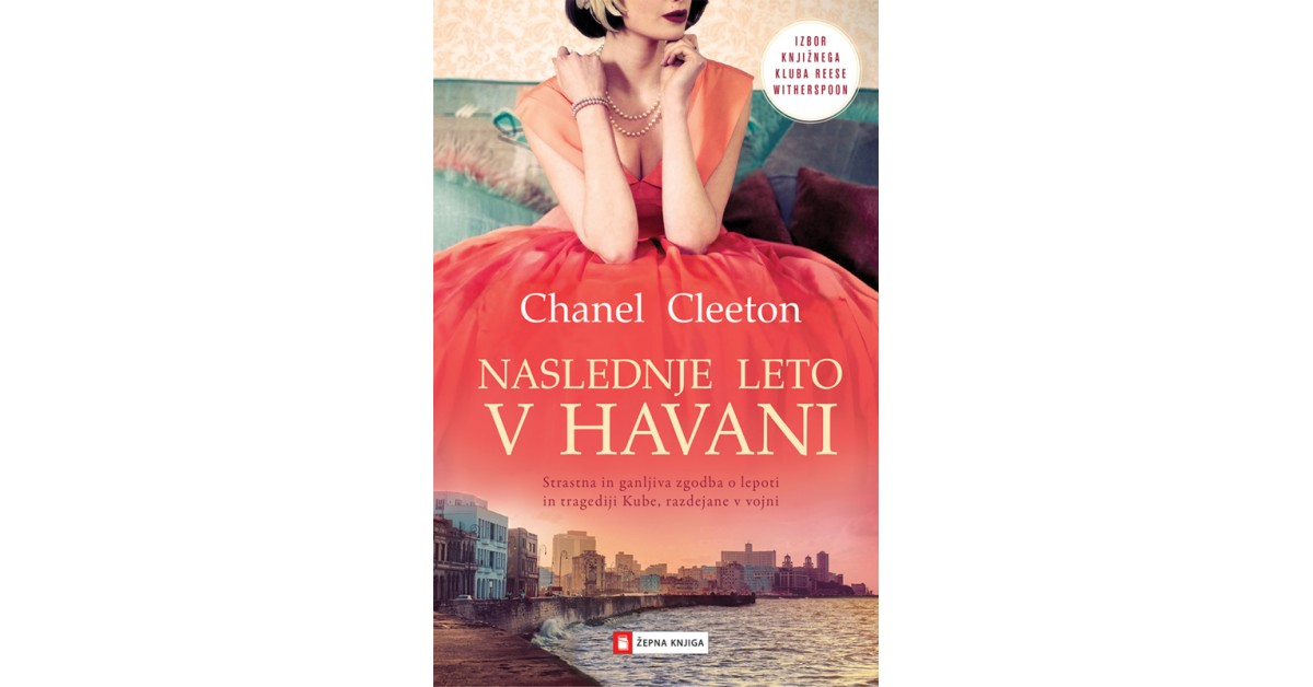Naslednje leto v Havani - Chanel Cleeton | Fundacionsinadep.org