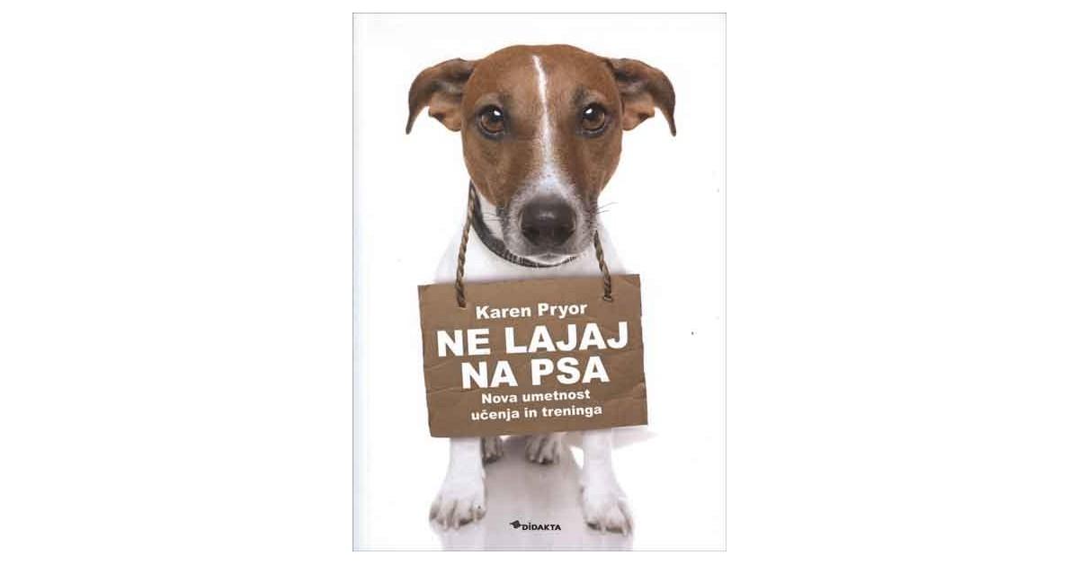 Ne lajaj na psa - Karen Pryor   Menschenrechtaufnahrung.org