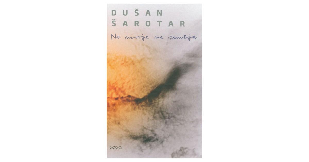 Ne morje ne zemlja - Dušan Šarotar | Fundacionsinadep.org