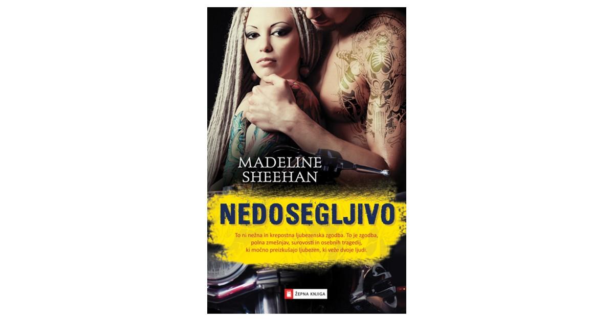 Nedosegljivo - Madeline Sheehan | Menschenrechtaufnahrung.org