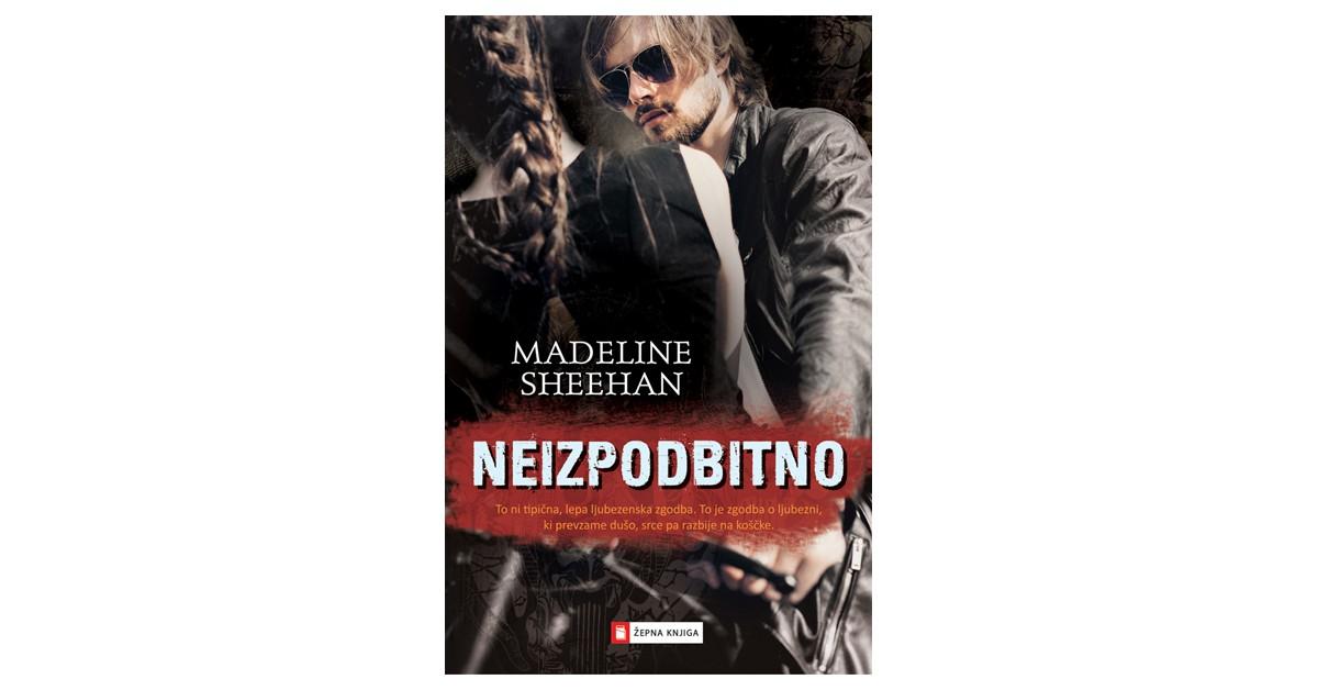 Neizpodbitno - Madeline Sheehan | Menschenrechtaufnahrung.org