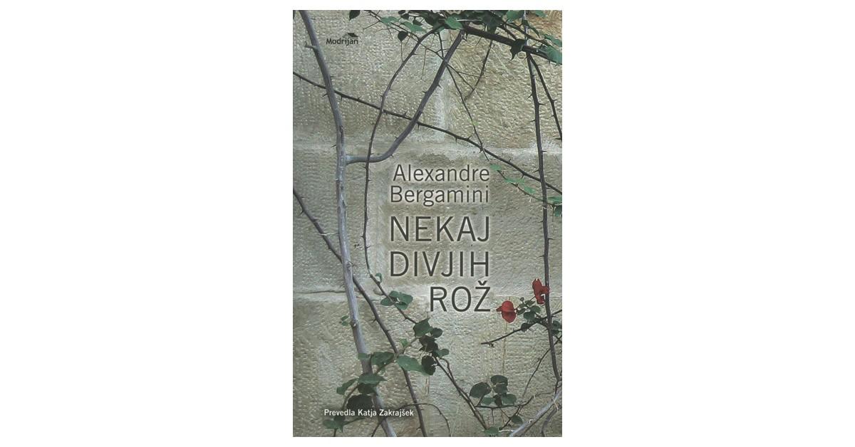 Nekaj divjih rož - Alexandre Bergamini | Menschenrechtaufnahrung.org