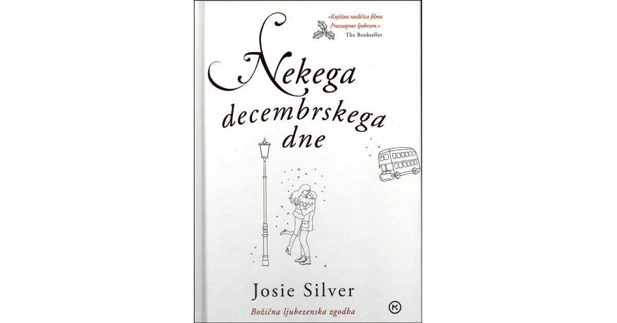 Nekega decembrskega dne - Josie Silver   Fundacionsinadep.org