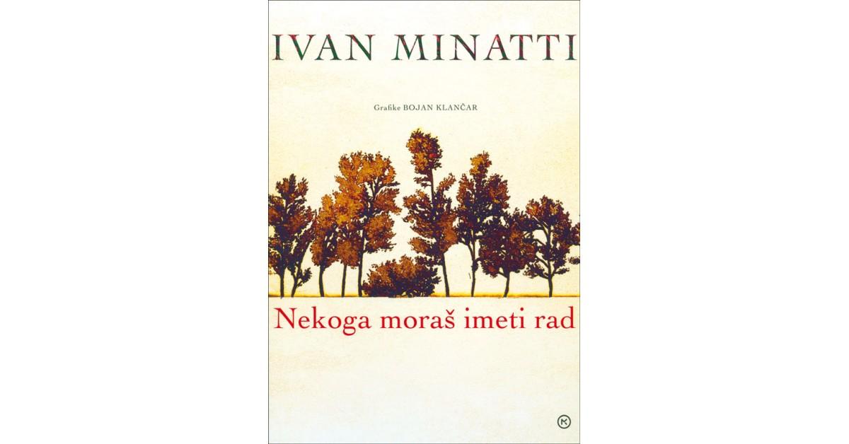 Nekoga moraš imeti rad - Ivan Minatti   Fundacionsinadep.org