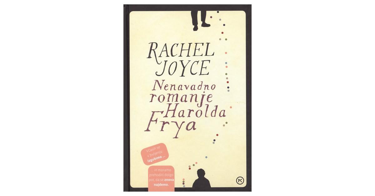 Nenavadno romanje Harolda Frya - Rachel Joyce | Fundacionsinadep.org