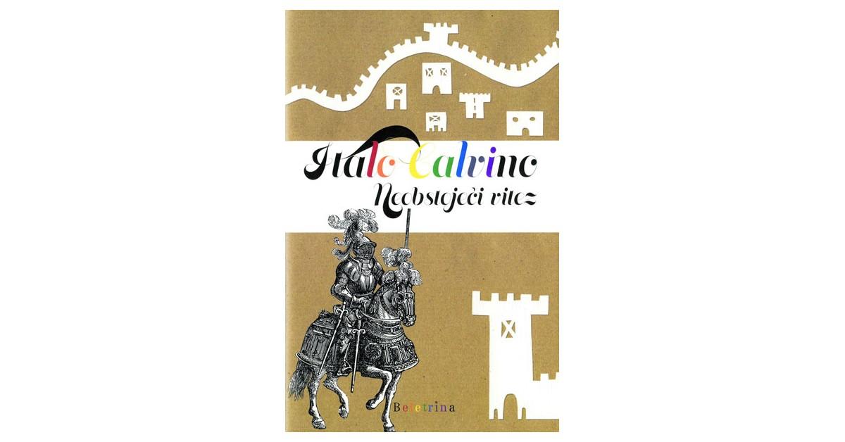 Neobstoječi vitez - Italo Calvino   Menschenrechtaufnahrung.org
