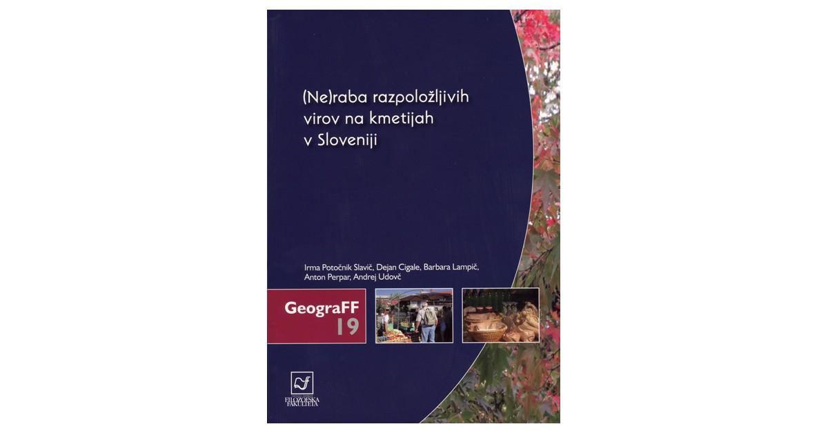 (Ne)raba razpoložljivih virov na kmetijah v Sloveniji - Irma Potočnik Slavič, ... [et al.] | Menschenrechtaufnahrung.org