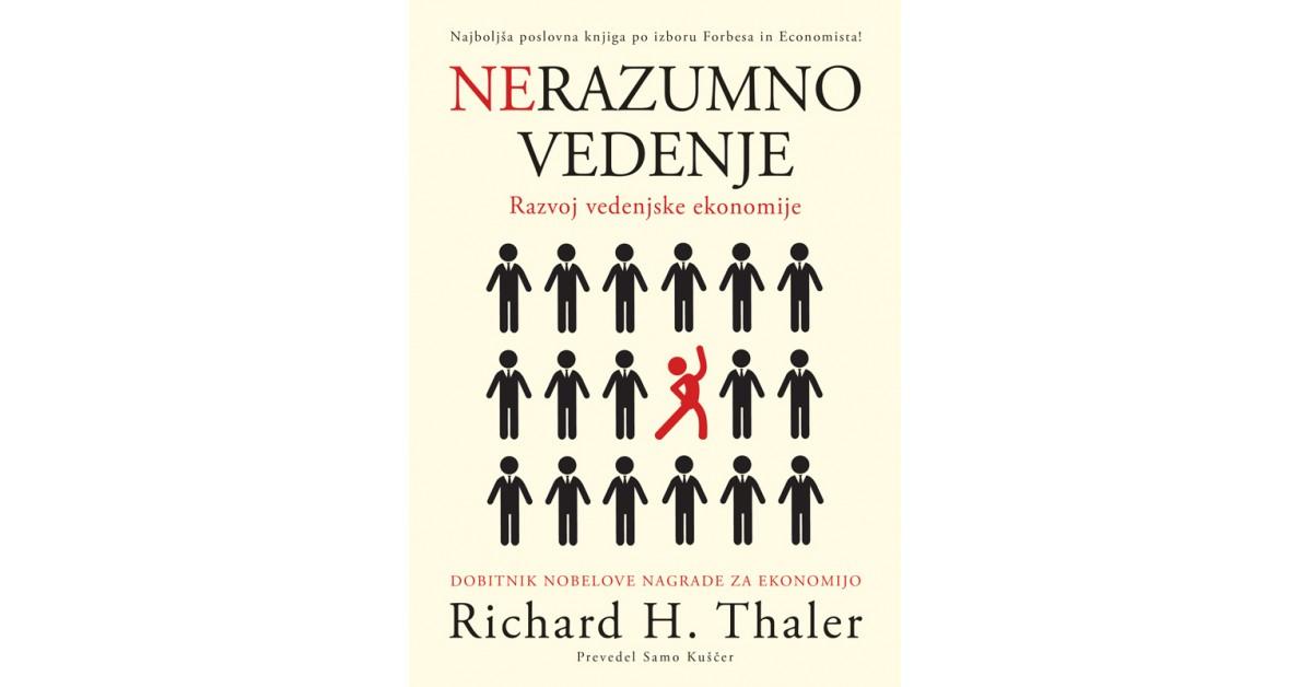 Nerazumno vedenje - Richard H. Thaler | Menschenrechtaufnahrung.org