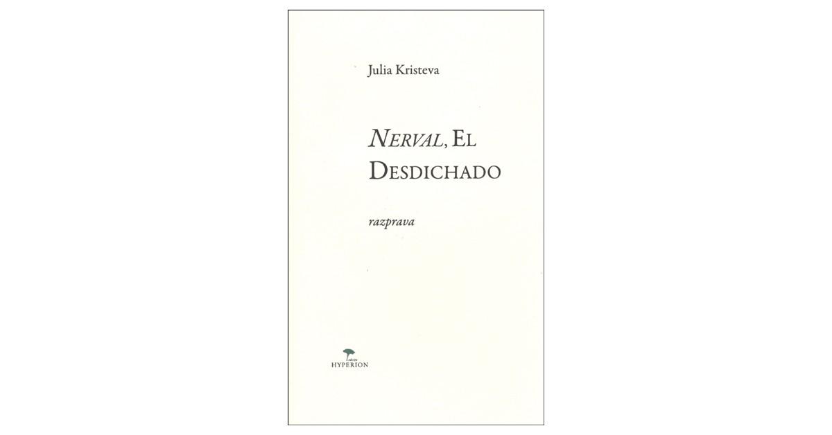 Nerval, El desdichado - Julia Kristeva | Menschenrechtaufnahrung.org