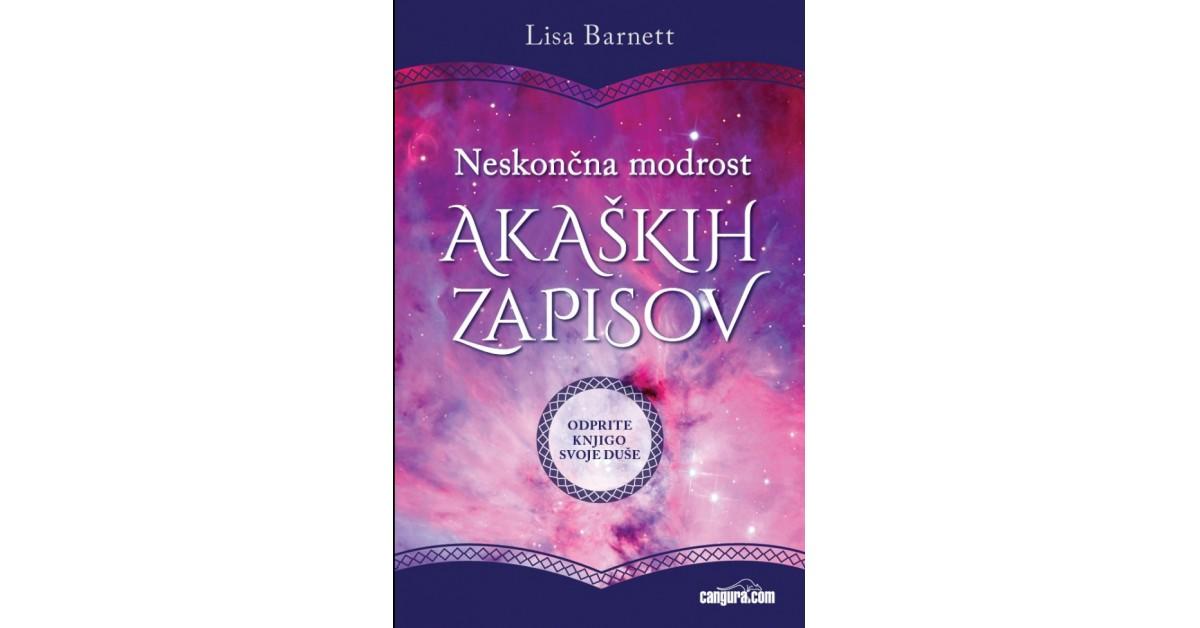 Neskončna modrost akaških zapisov - Lisa Barnett   Fundacionsinadep.org