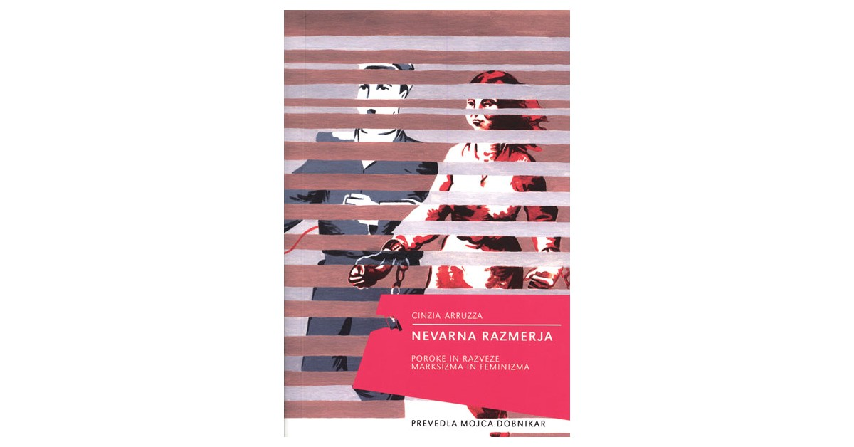 Nevarna razmerja - Cinzia Arruzza   Menschenrechtaufnahrung.org