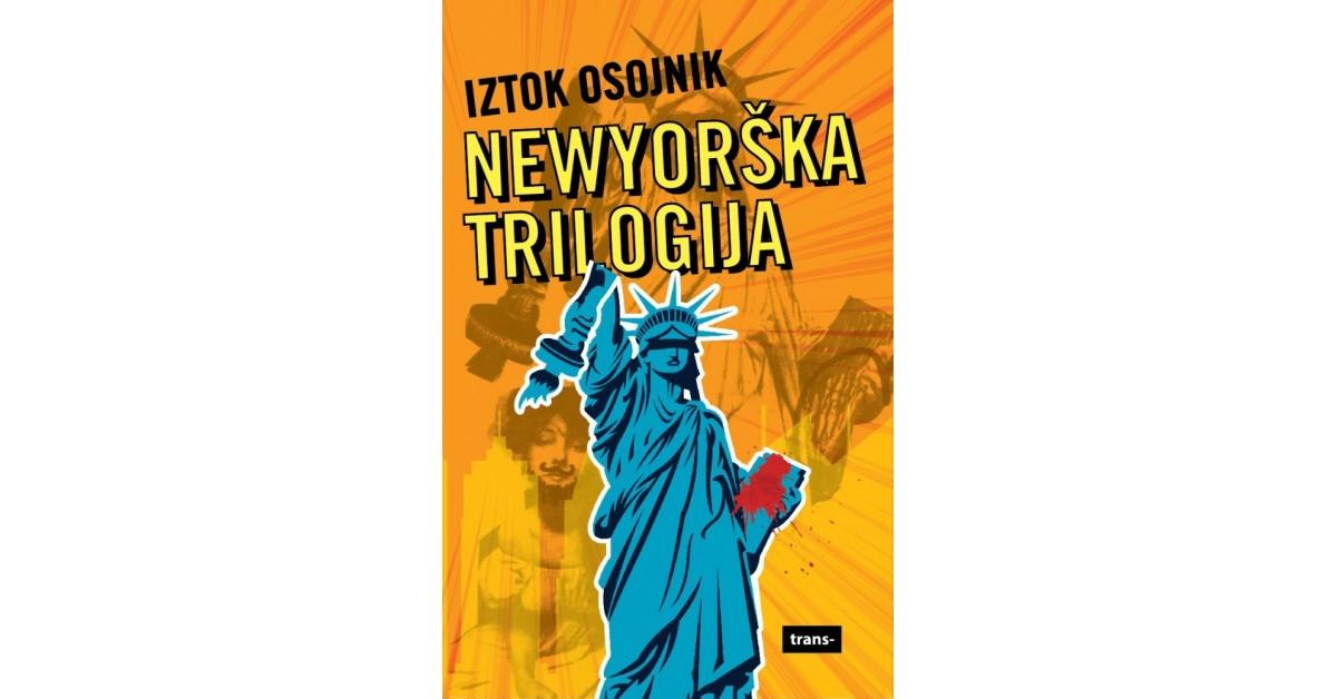 Newyorška trilogija - Iztok Osojnik   Fundacionsinadep.org