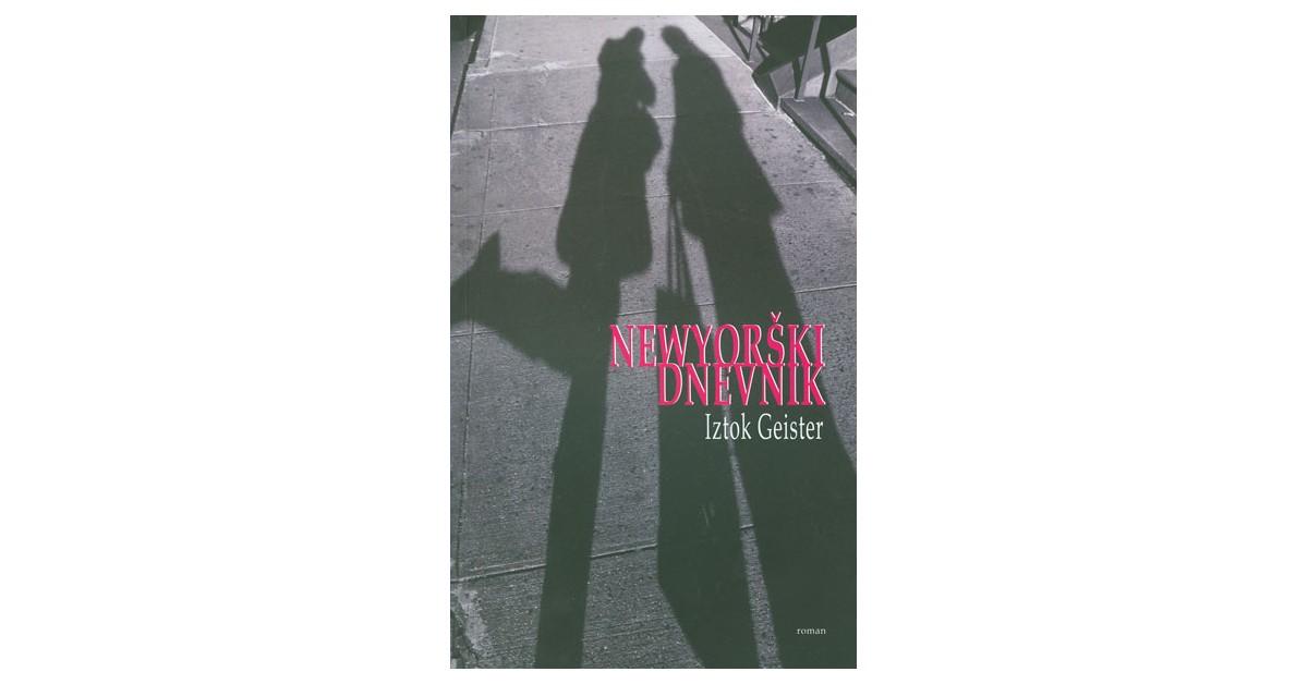 Newyorški dnevnik - Iztok Geister | Fundacionsinadep.org