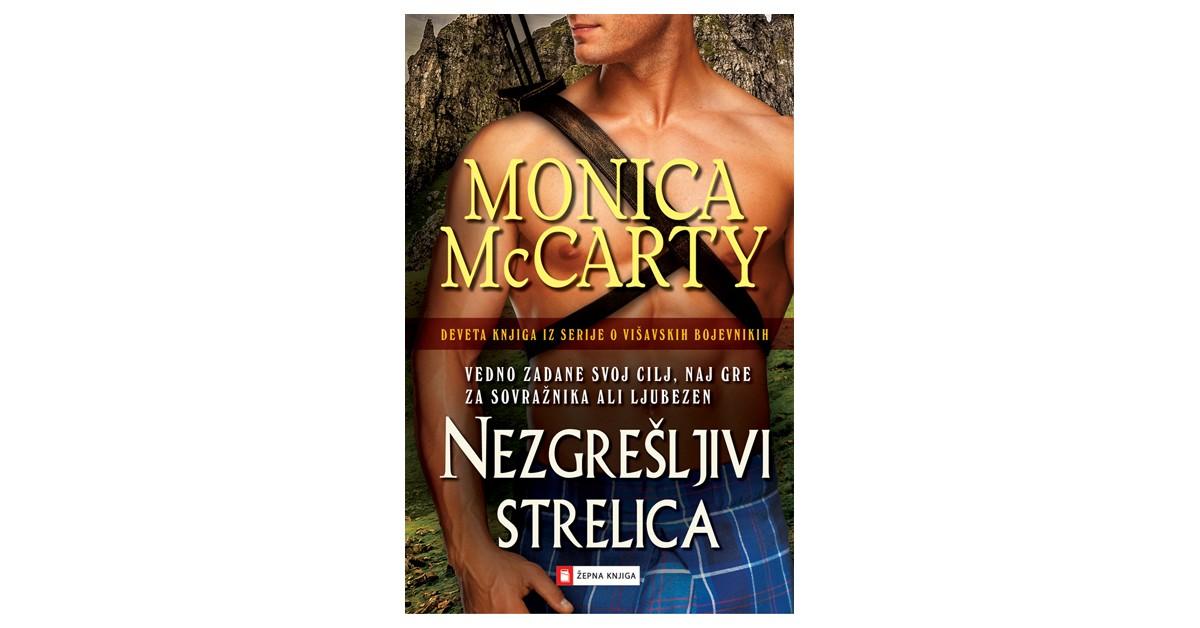 Nezgrešljivi Strelica - Monica McCarty | Fundacionsinadep.org