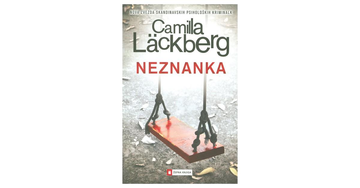 Neznanka - Camilla Läckberg | Fundacionsinadep.org