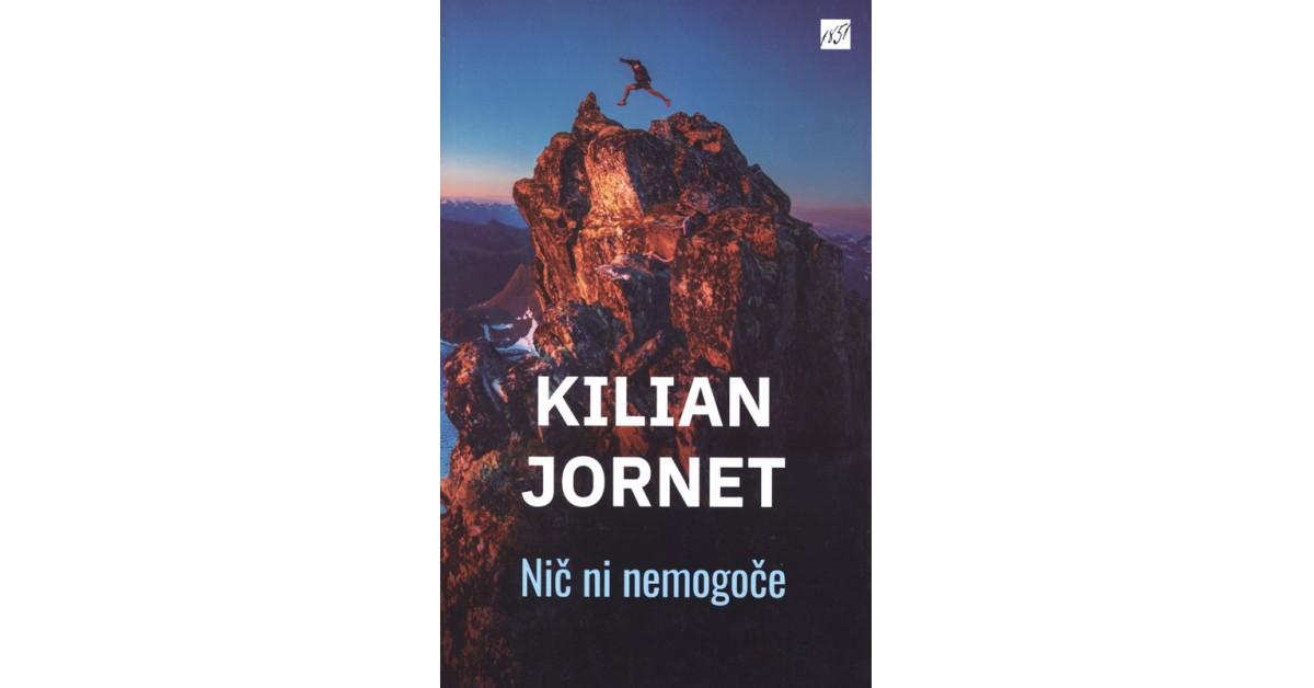 Nič ni nemogoče - Kilian Jornet   Fundacionsinadep.org