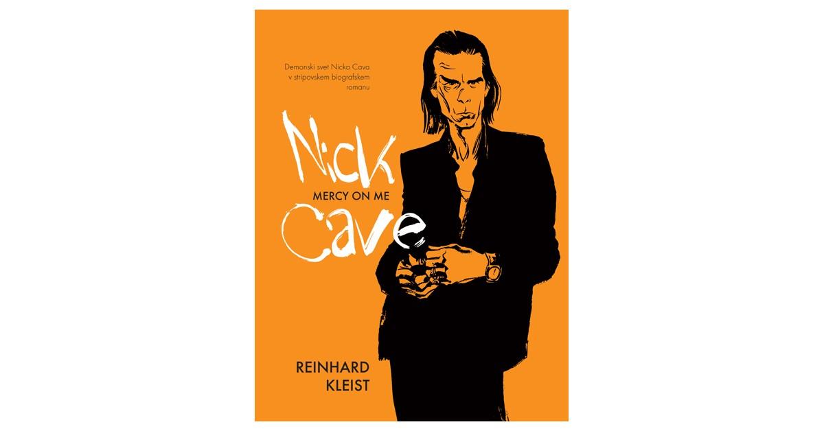 Nick Cave - Mercy on me - Reinhard Kleist | Fundacionsinadep.org