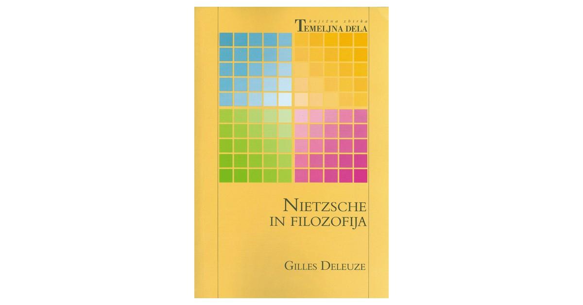 Nietzsche in filozofija - Gilles Deleuze | Fundacionsinadep.org