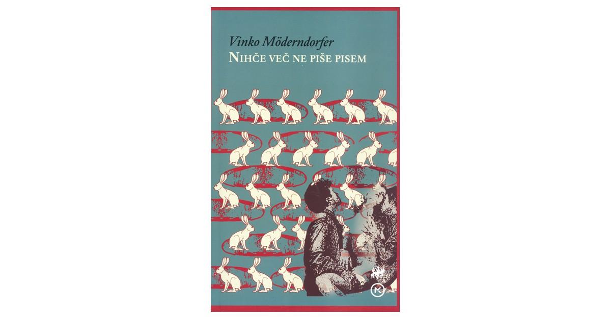 Nihče več ne piše pisem - Vinko Möderndorfer | Fundacionsinadep.org
