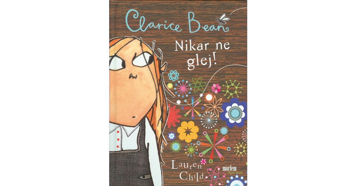 Nikar ne glej, Clarice Bean! - Lauren Child   Fundacionsinadep.org