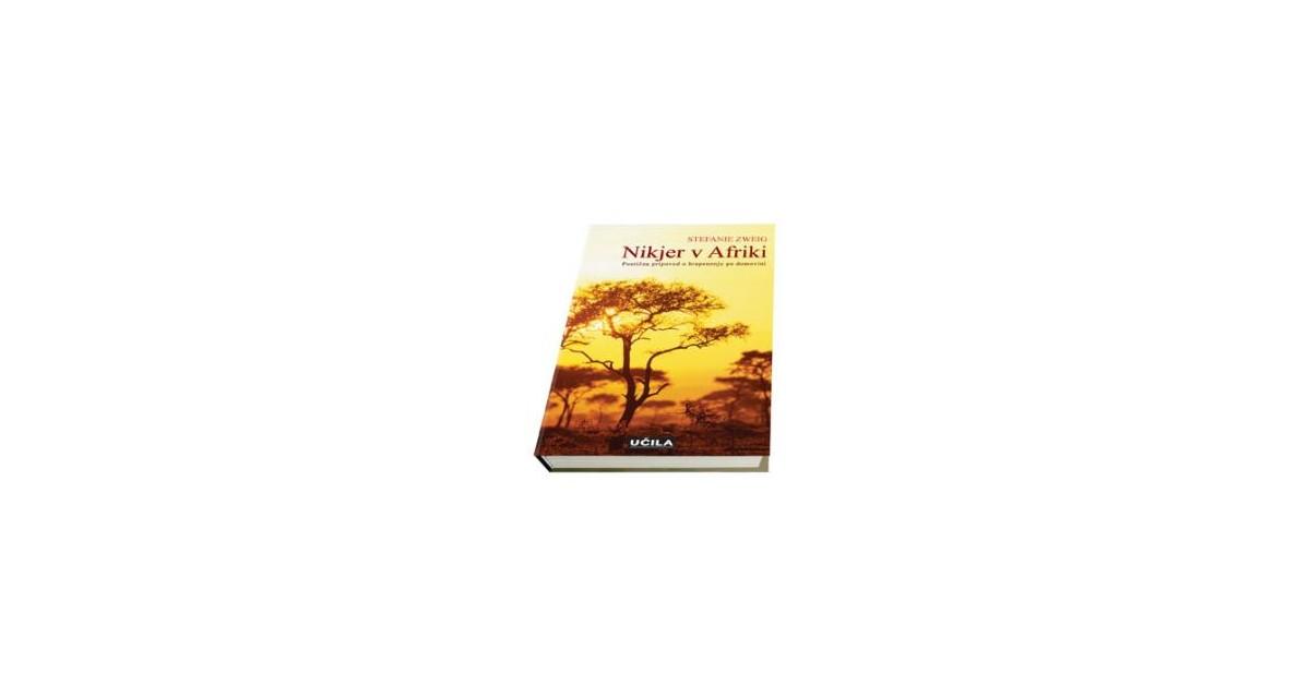 Nikjer v Afriki - Stefanie Zweig | Fundacionsinadep.org
