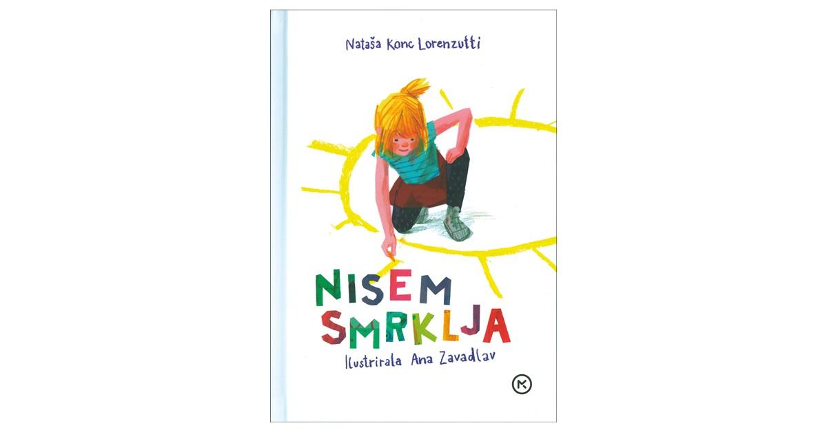 Nisem smrklja - Nataša Konc Lorenzutti | Menschenrechtaufnahrung.org