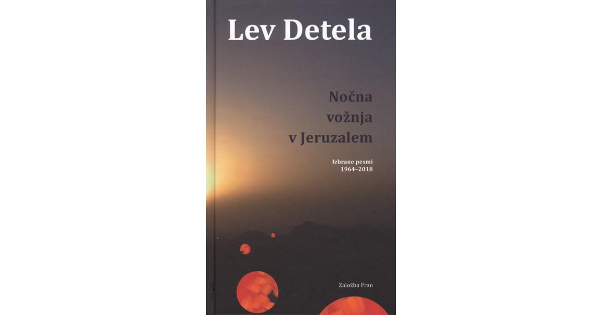 Nočna vožnja v Jeruzalem - Lev Detela | Fundacionsinadep.org