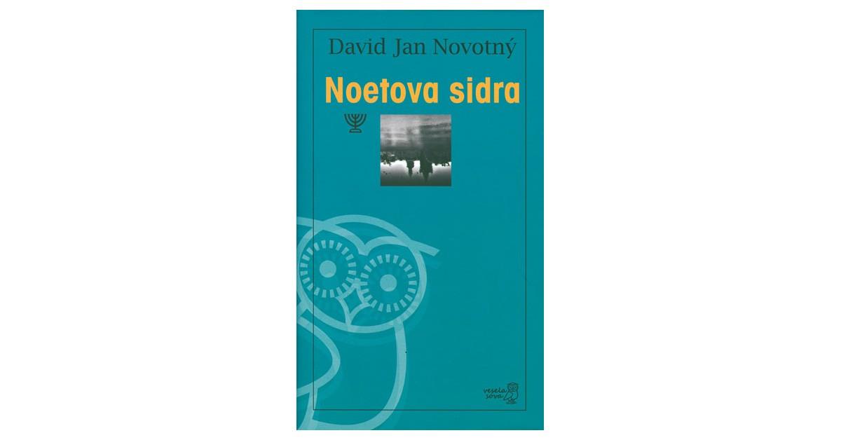 Noetova sidra - David Jan Novotný | Menschenrechtaufnahrung.org