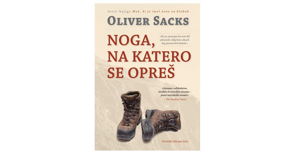 Noga, na katero se opreš - Oliver Sacks | Fundacionsinadep.org