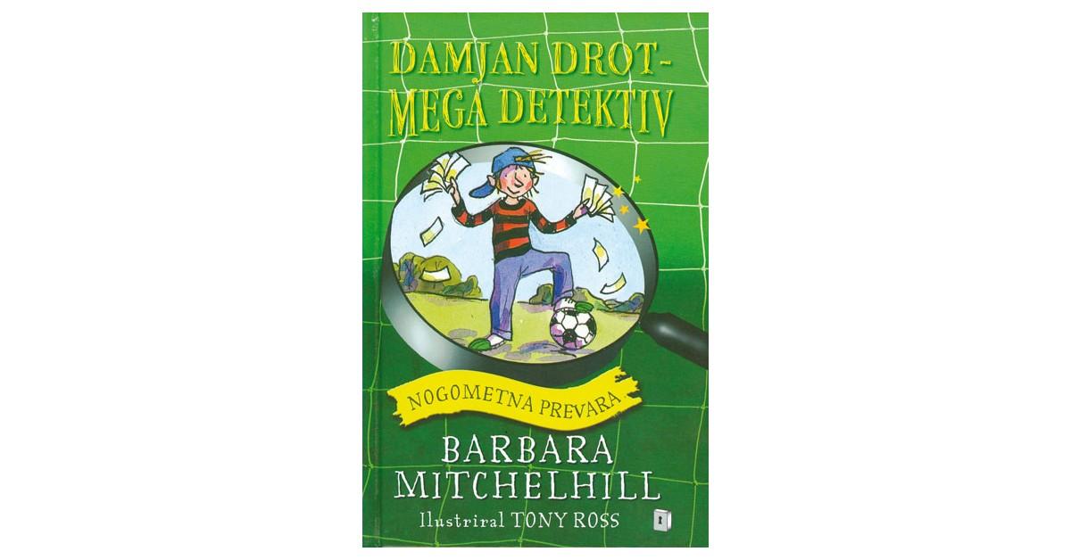 Nogometna prevara - Barbara Mitchel Hill | Fundacionsinadep.org