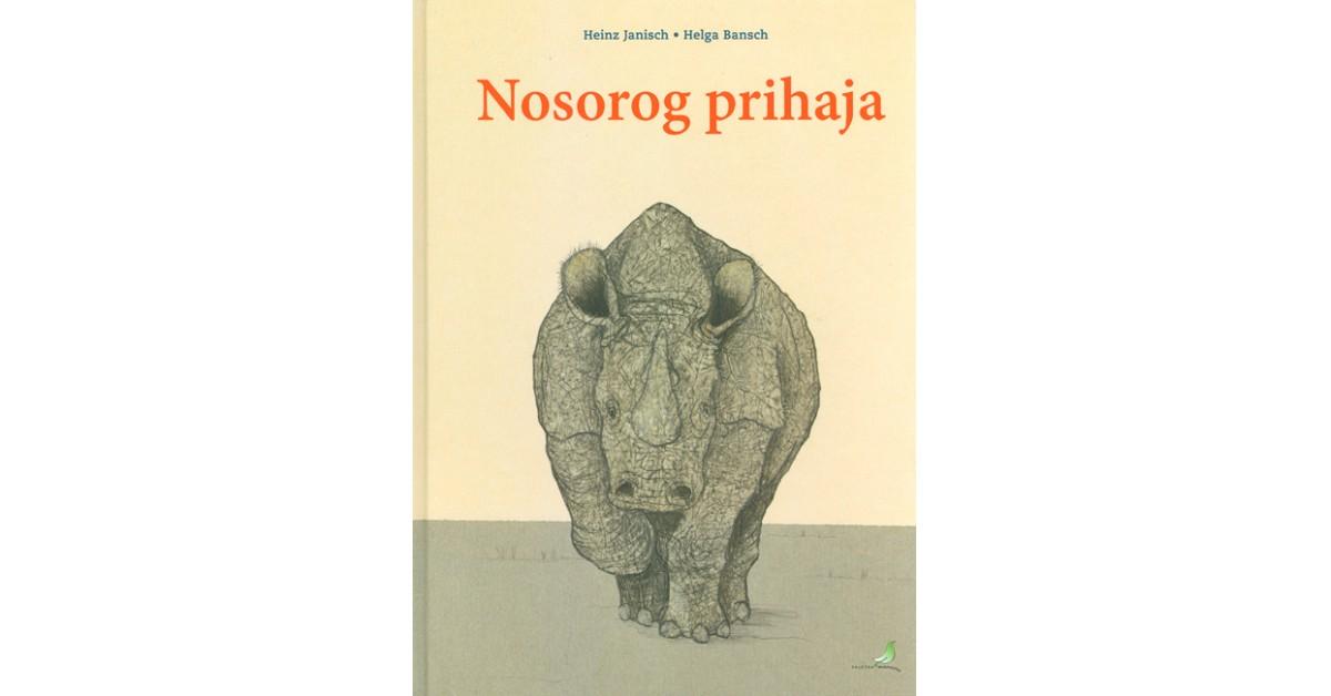 Nosorog prihaja - Heinz Janisch | Fundacionsinadep.org