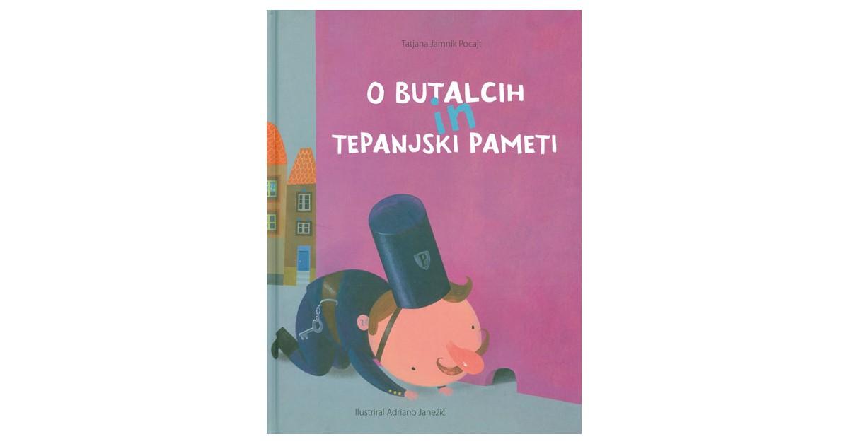 O butalcih in tepanjski pameti - Tatjana Jamnik Pocajt   Menschenrechtaufnahrung.org