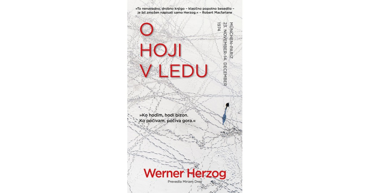 O hoji v ledu - Werner Herzog | Menschenrechtaufnahrung.org