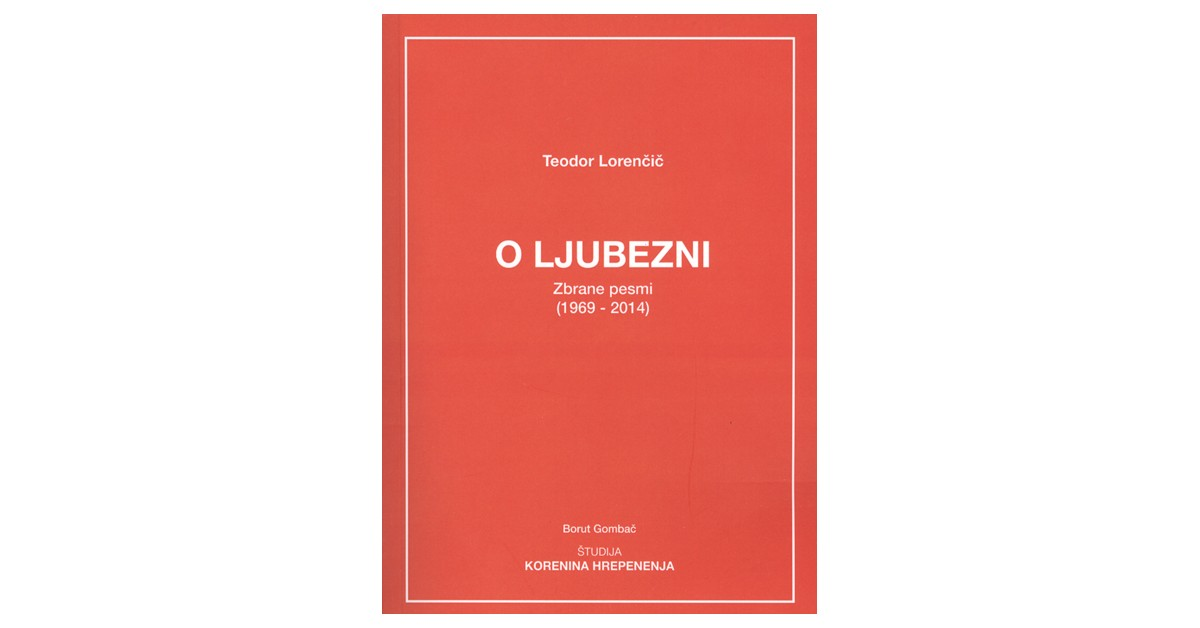 O ljubezni - Teodor Lorenčič | Fundacionsinadep.org