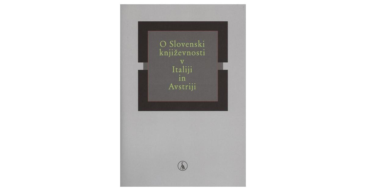 O slovenski književnosti v Italiji in Avstriji