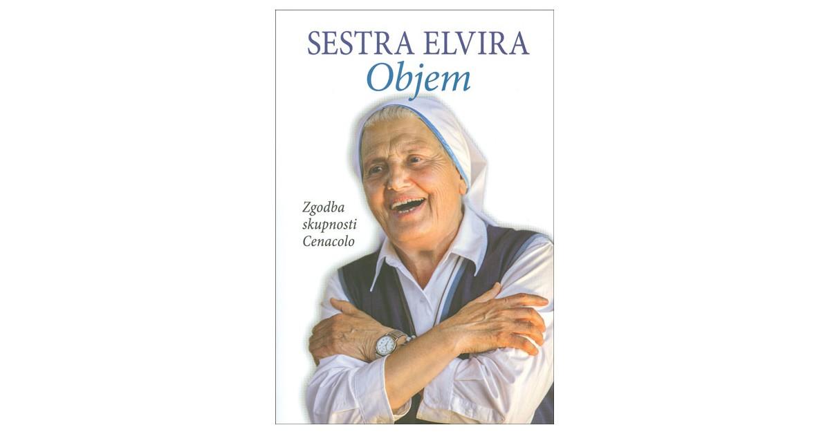 Objem - Sestra Elvira | Menschenrechtaufnahrung.org