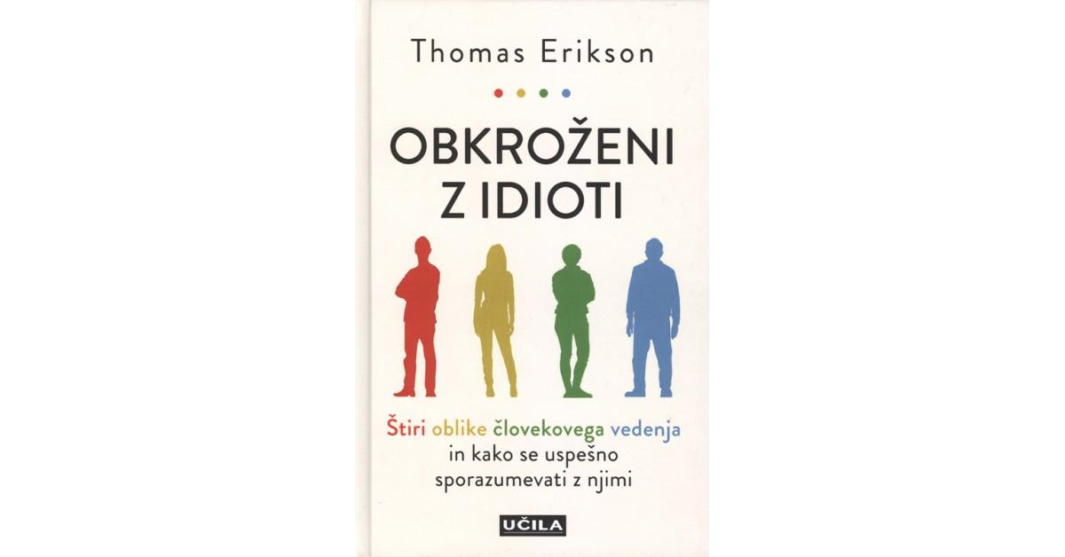 Obkroženi z idioti - Thomas Erikson | Fundacionsinadep.org