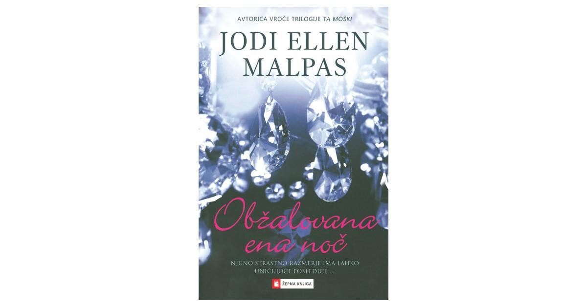 Obžalovana ena noč - Jodi Ellen Malpas   Menschenrechtaufnahrung.org